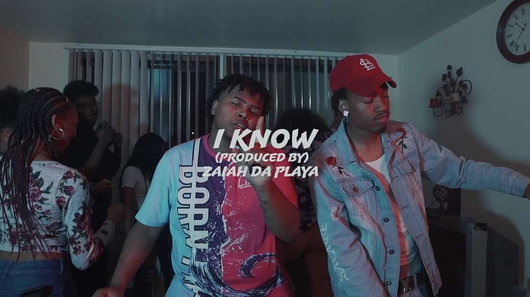I Know - Produced By Zaiah Da Playah
