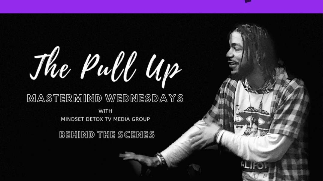 The Pull Up: Mastermind Wednesdays