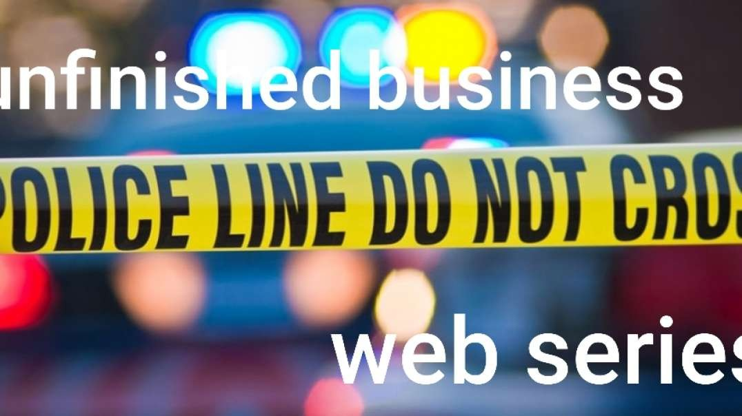 unfinished business /  web site trailer