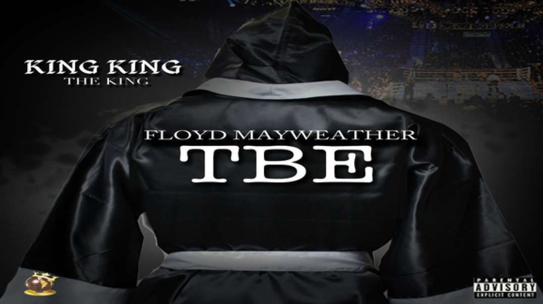 King King The King - Floyd Mayweather (TBE)