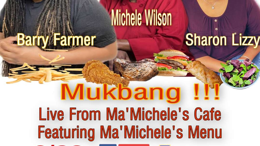 Mukbang at Ma'Micheles